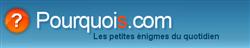 Bandeau du site http://www.pourquois.com